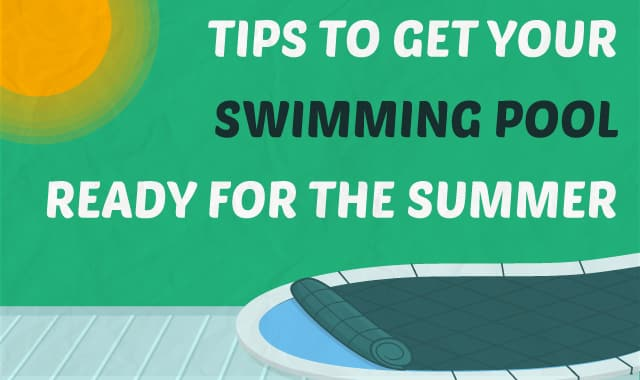10 Tips To Get Your Swimming Pool Ready For The Summer