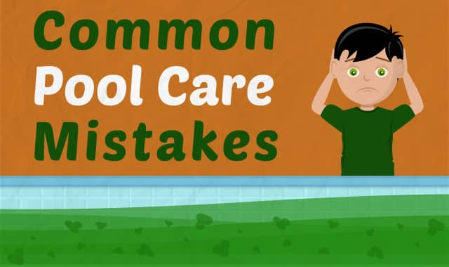 11 Common Pool Maintenance Mistakes