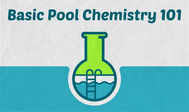 Basic Pool Chemistry 101