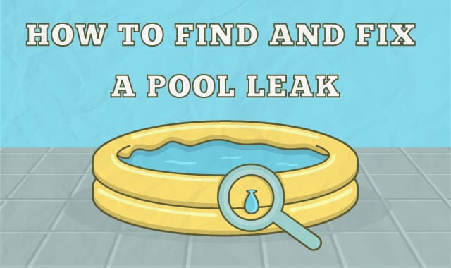 How to find and fix a pool leak How to fix a swimming pool leak