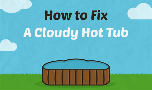 How to fix a cloudy hot tub - What makes my swimming pool water cloudy ...