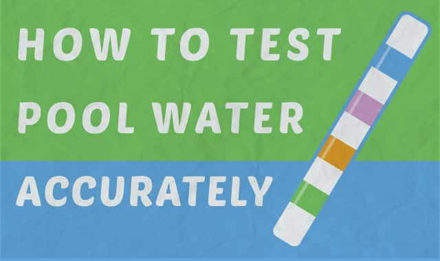 The Complete Guide to Pool Water Testing
