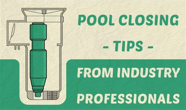 18 pool closing tips from industry professionals - How to close your swimming pool for winter ...
