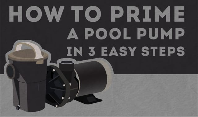 How To Prime A Pool Pump In 3 Easy Steps