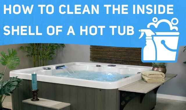 how to clean the inside shell of a hot tub. Black Bedroom Furniture Sets. Home Design Ideas