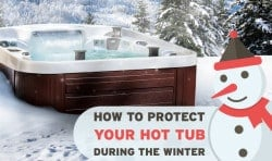 How to Protect Your Hot Tub During The Winter