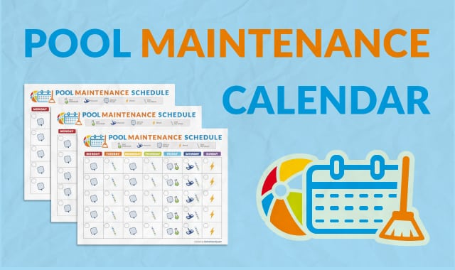 Download This Pool Maintenance Calendar For Free