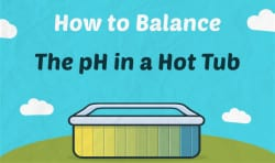 How to Balance the pH in a Hot Tub