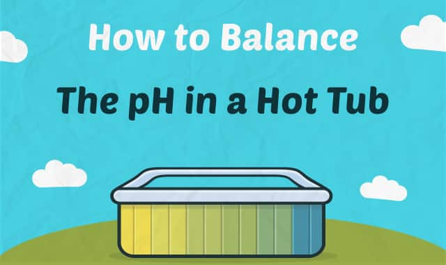 How to Balance Hot Tub pH
