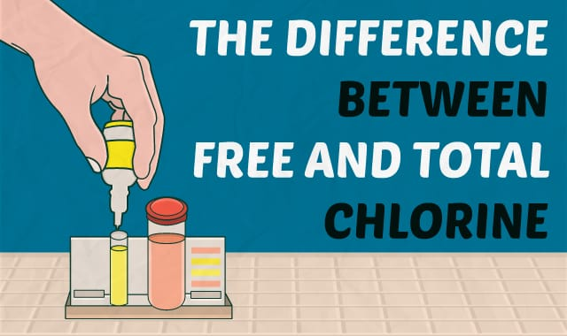 The Difference Between Free and Total Chlorine