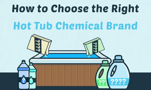 How to choose the right hot tub chemical brand chemicalbrand maing fandeluxe Choice Image