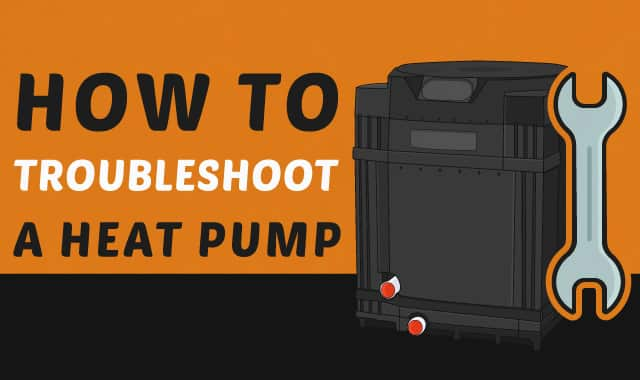 How To Troubleshoot A Heat Pump
