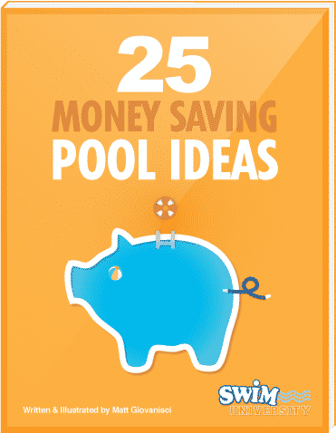 Download 25 Money-Saving Ideas for Your Pool Guide